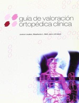 GUÍA DE VALORACIÓN ORTOPÉDICA CLÍNICA