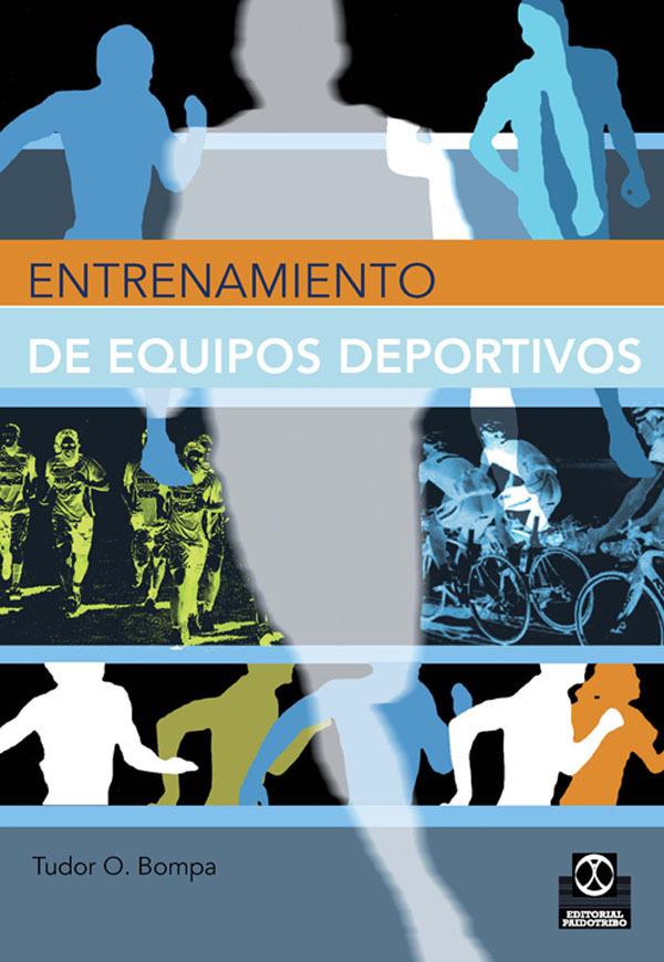 ENTRENAMIENTO DE EQUIPOS DEPORTIVOS