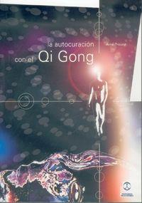 LA AUTOCURACIÓN CON EL QI GONG