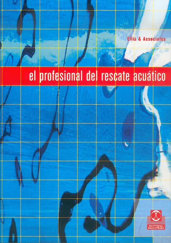 EL PROFESIONAL DE RESCATE ACUÁTICO