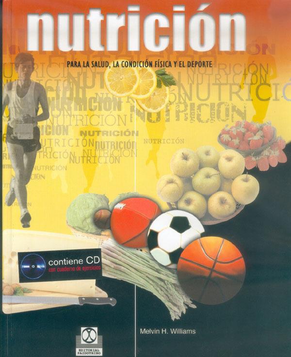 NUTRICIÓN PARA LA SALUD, LA CONDICIÓN FÍSICA Y EL DEPORTE