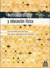 MULTICULTURALISMO Y EDUCACIÓN FÍSICA