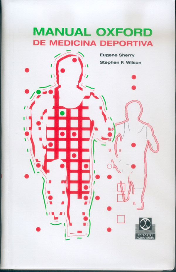 MANUAL OXFORD DE MEDICINA DEPORTIVA.