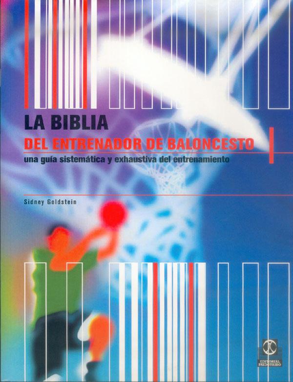 LA BIBLIA DEL ENTRENADOR DE BALONCESTO