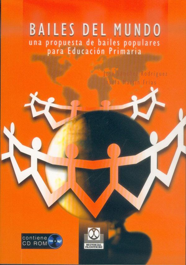 BAILES DEL MUNDO. UNA PROPUESTA DE BAILES POPULARES PARA EDUCACIÓN PRI