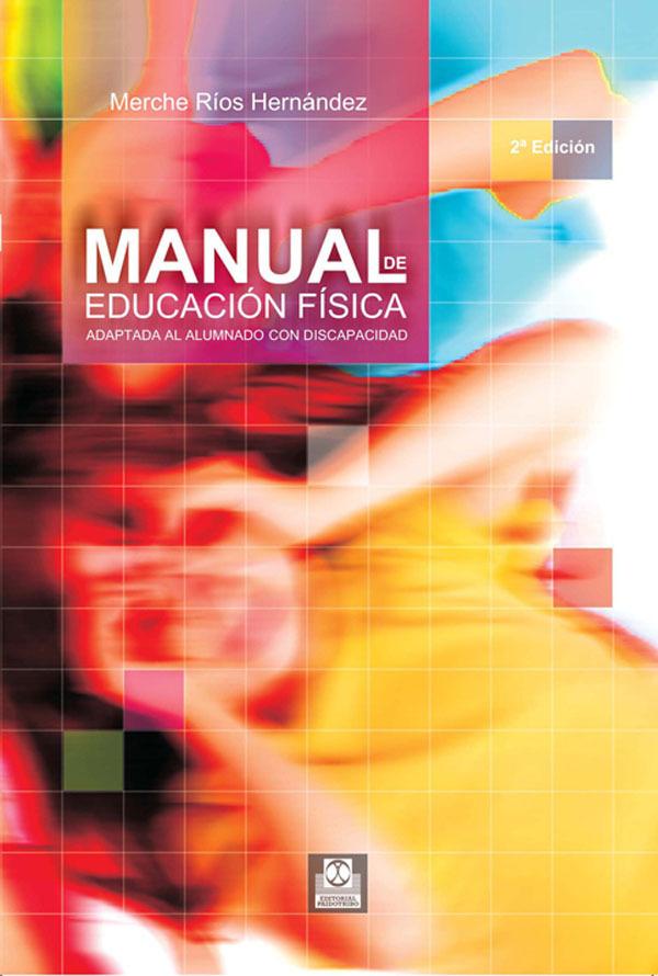 MANUAL DE EDUCACIÓN FÍSICA ADAPTADA AL ALUMNADO CON DISCAPACIDA