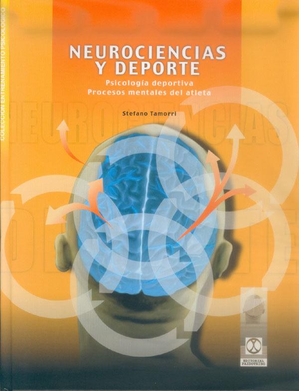 NEUROCIENCIAS Y DEPORTE. PSICOLOGIA DEPORTIVA. PROCESOS MENTALES DEL A