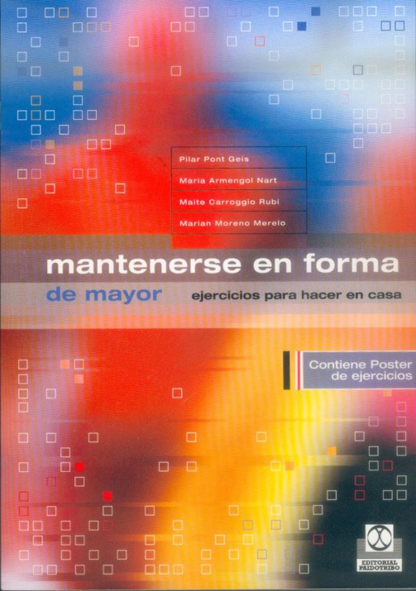 MANTENERSE EN FORMA DE MAYOR EJERCICIOS PARA HACER EN CASA