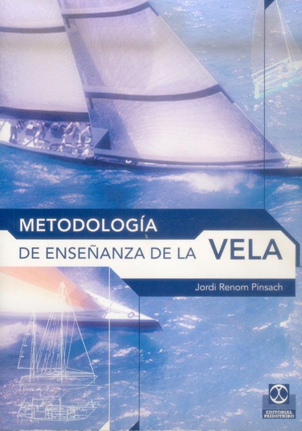 METODOLOGÍA DE ENSEÑANZA DE LA VELA