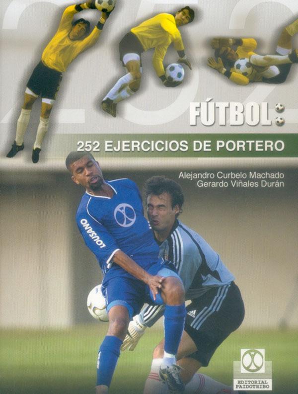 252 EJERCICIOS DE PORTERO