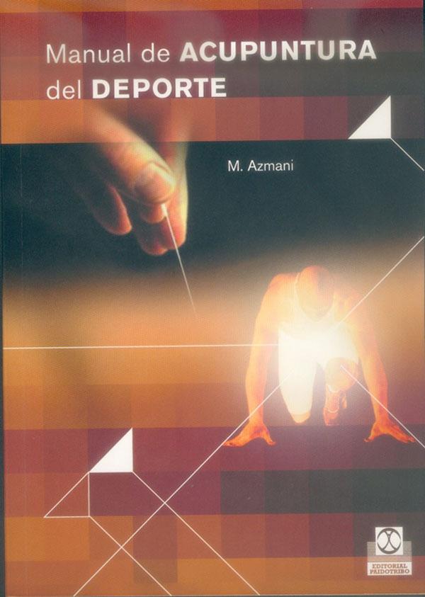 MANUAL DE ACUPUNTURA DEL DEPORTE