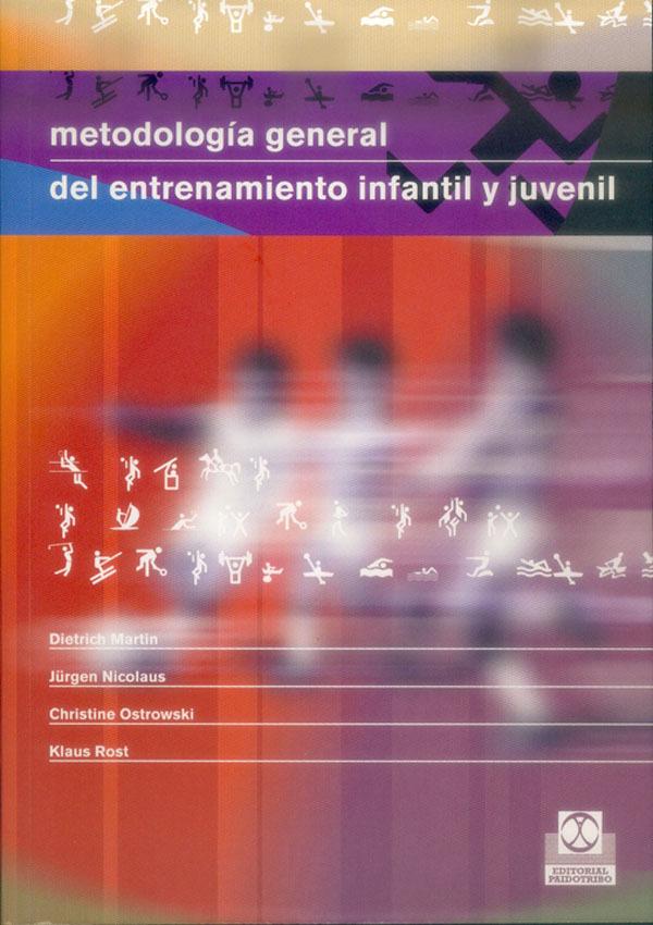 METODOLOGÍA GENERAL DEL ENTRENAMIENTO INFANTIL Y JUNENIL