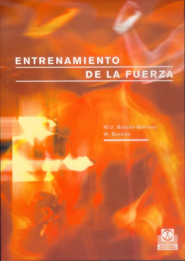 ENTRENAMIENTO DE LA FUERZA: LOS MEJORES EJERCICIOS Y MÉTODOS PARA EL D