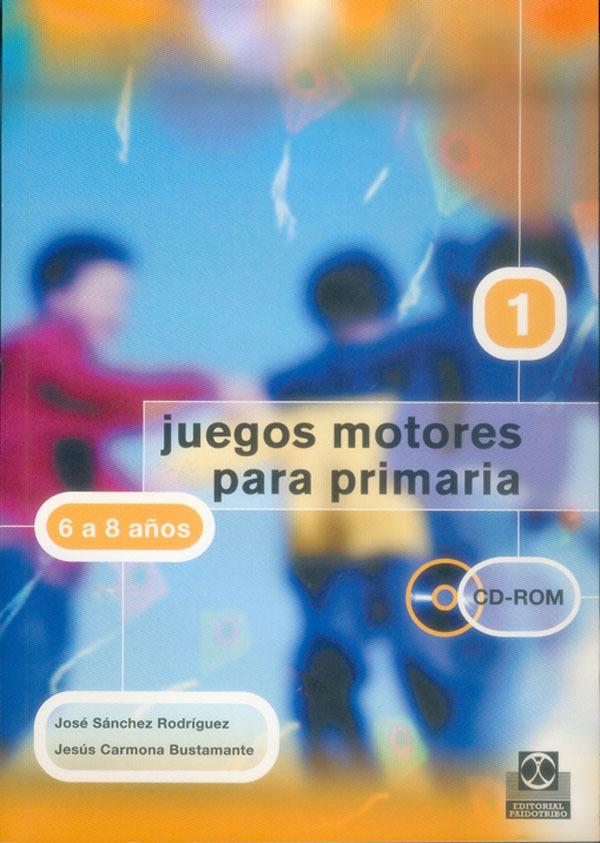 JUEGOS MOTORES PARA PRIMARIA 6-8 AÑOS +CD