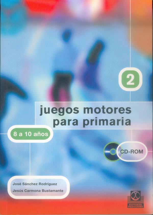 JUEGOS MOTORES PARA PRIMARIA 8-10 AÑOS +CD