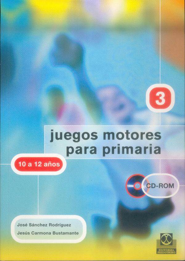 JUEGOS MOTORES PARA PRIMARIA 10-12 AÑOS +CD