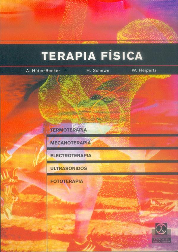 TERAPIA FÍSICA. TERMOTERAPIA, MECANOTERAPIA, ELETROTERAPIA, ULTRASONID