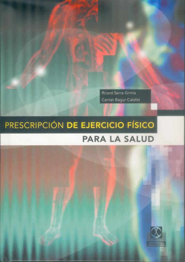 PRESCRIPCIÓN DE EJERCICIO FÍSICO PARA LA SALUD