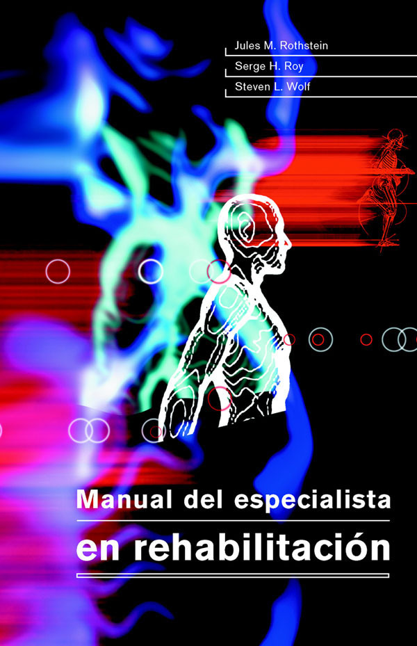 MANUAL DEL ESPECIALISTA EN REHABILITACIÓN