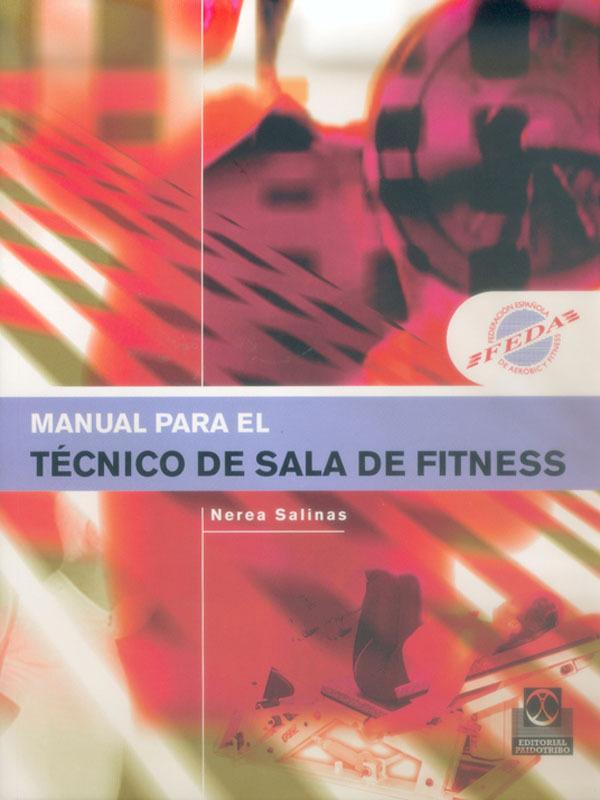 MANUAL PARA EL TÉCNICO DE SALA DE FITNESS
