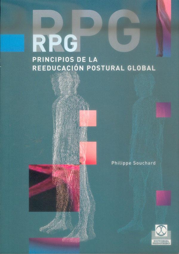 RPG, PRINCIPIOS DE LA REEDUCACIÓN POSTURAL GLOBAL