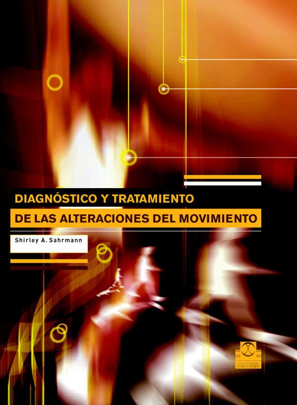DIAGNÓSTICO Y TRATAMIENTO DE LAS ALTERACIONES DEL MOVIMIENTO