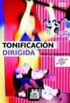 TONIFICACIÓN DIRIGIDA. Fuerza-Resistencia. DVD