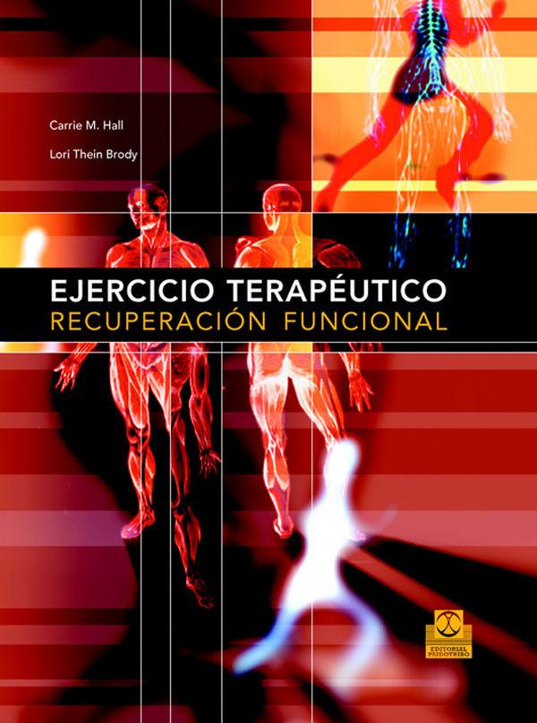 EJERCICIO TERAPÉUTICO. RECUPERACIÓN FUNCIONAL
