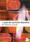 LA GUÍA DE NUTRICIÓN DEPORTIVA DE NANCY CLARK