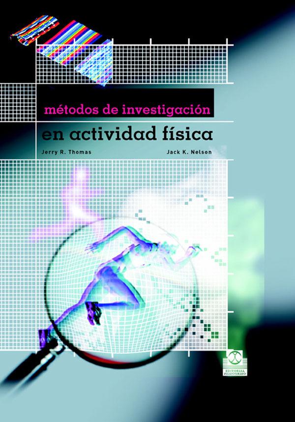 MÉTODOS DE INVESTIGACIÓN EN ACTIVIDAD FÍSICA