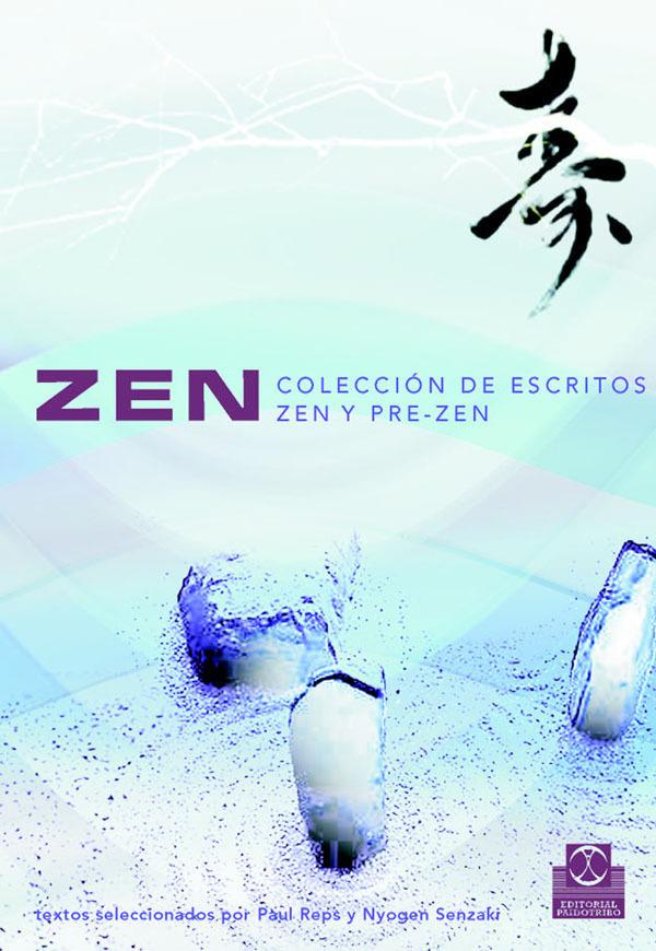 ZEN. COLECCIÓN DE ESCRITOS ZEN Y PRE-ZEN