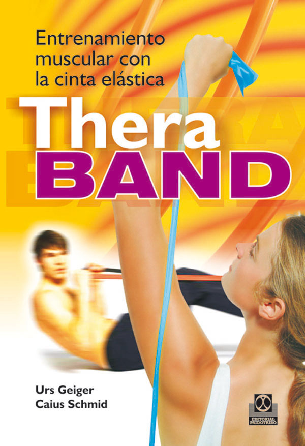 ENTRENAMIENTO MUSCULAR CON LA CINTA THERA BAND