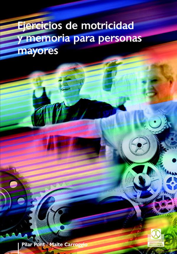 EJERCICIOS DE MOTRICIDAD Y MEMORIA PARA PERSONAS MAYORES