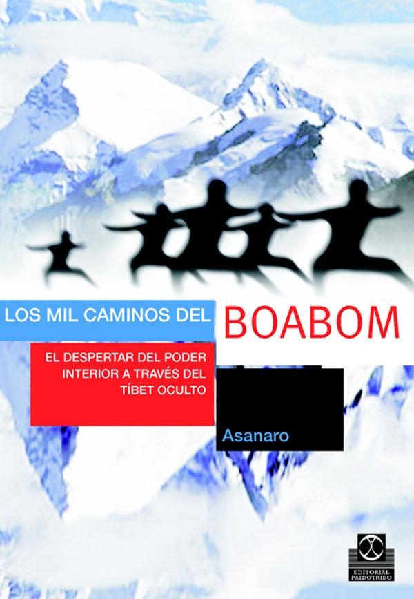 LOS MIL CAMINOS DEL BOABOM. EL DESPERTAR DEL PODER INTERIOR A TRAVÉS D