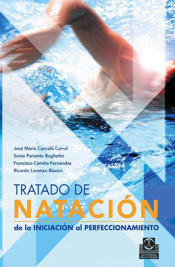 TRATADO NATACIÓN DE LA INICIACIÓN AL PERFECCIONAMIENTO