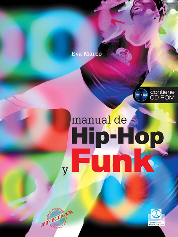 MANUAL DE HIP-HOP Y FUNK + CD ROM