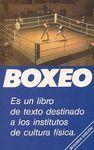BOXEO. UN LIBRO DE TEXTO PARA INSTITUTOS DE CULTURA FÍSICA