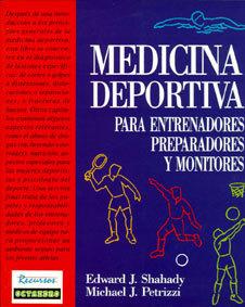 MEDICINA DEPORTIVA. PARA ENTRENADORES, PREPARADORES Y MONITORES