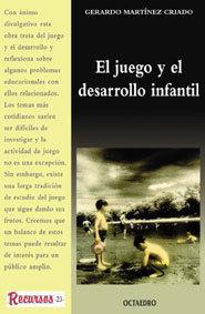 EL JUEGO Y EL DESARROLLO INFANTIL