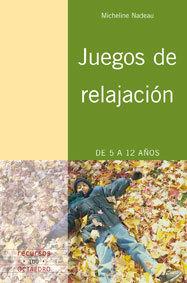 JUEGOS DE RELAJACIÓN 5 A 12 AÑOS