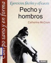 PECHO Y HOMBROS. EJERCICIOS FACILES Y EFICACES