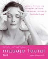 MASAJE FACIAL. SENCILLO Y NATURAL