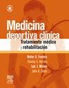 MEDICINA DEPORTIVA CLÍNICA. TRATAMIENTO MÉDICO Y REHABILITACIÓN