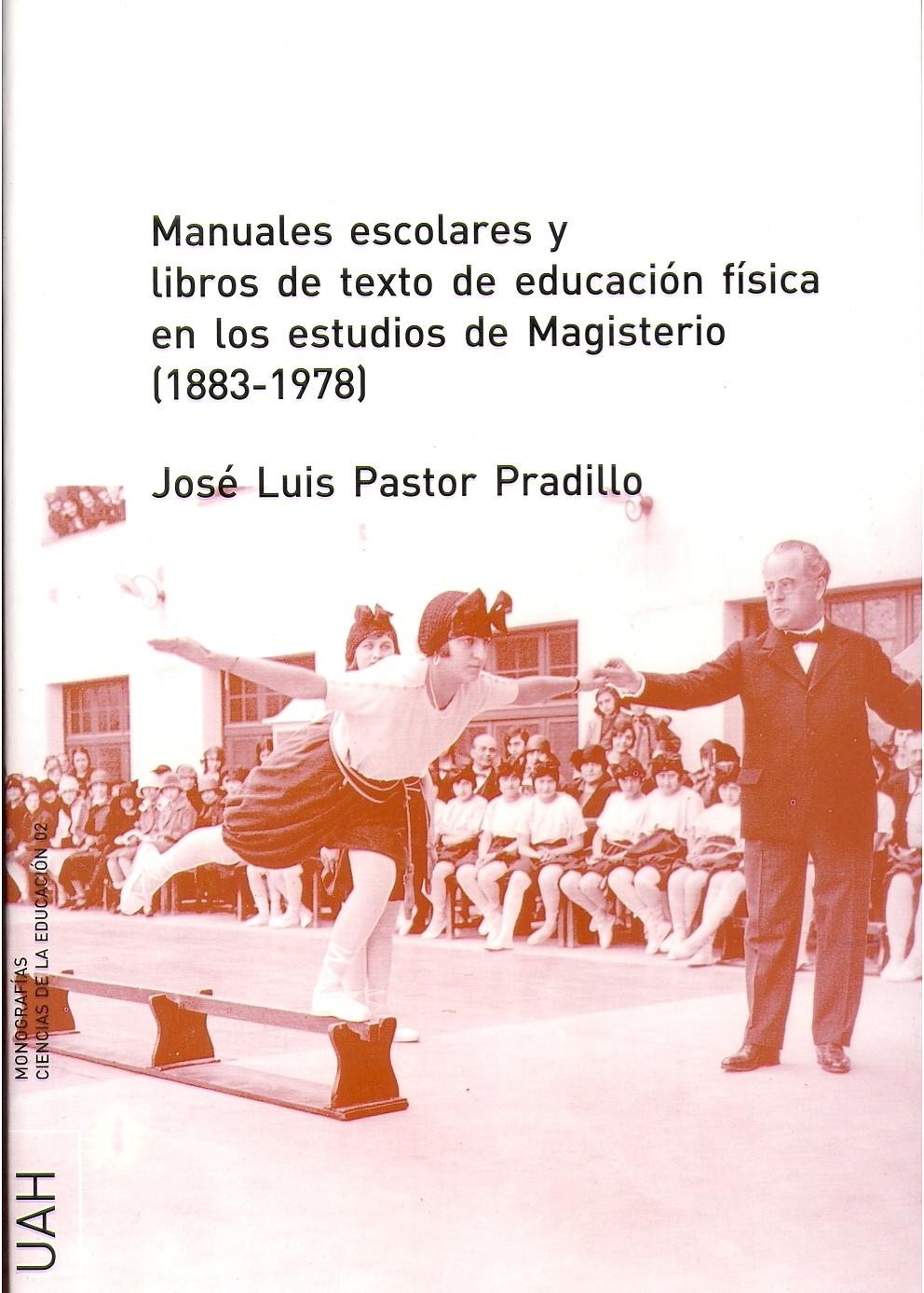 MANUALES ESCOLARES Y LIBROS DE TEXTO DE EDUCACIÓN FÍSICA EN LOS ESTUDI
