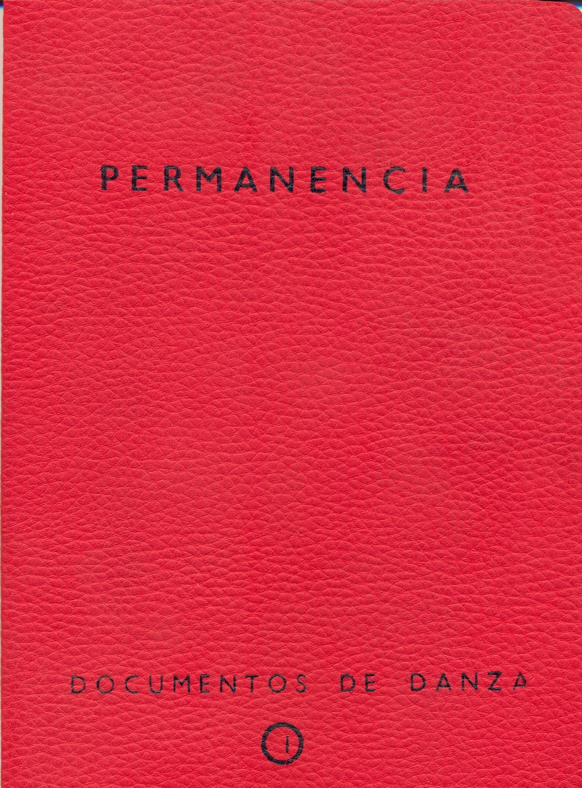 PERMANENCIA. DOCUMENTOS DE DANZA