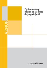 EQUIPAMIENTO Y GESTIÓN DE LAS ÁREAS DE JUEGO INFANTIL CD