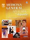 MEDICINA GENERAL APLICADA AL DEPORTE (DVD + EVOLVE)