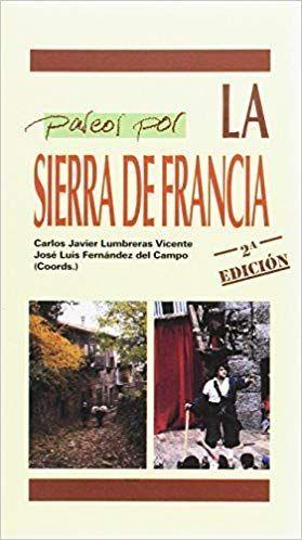PASEOS POR LA SIERRA DE FRANCIA