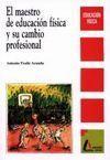 EL MAESTRO DE EDUCACION FISICA Y SU AMBITO PROFESIONAL