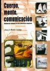 CUERPO, MENTE Y COMUNICACIÓN: BIENESTAR INTEGRAL EN LAS PERSONAS MAYOR
